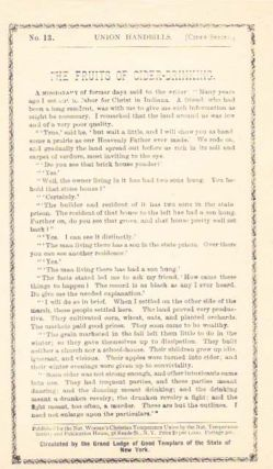 The FRUITS Of CIDER-DRINKING.; Union Handbills -[Cider Series] - No. 13. Temperance