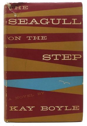 The SEAGULL On The STEP. Kay Boyle, 1902 - 1992