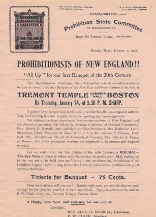 "PROHIBITIONISTS Of NEW ENGLAND!!; ""All Up"" for our first Banquet of the 20th Century. Temperance"