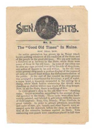 "SIGNAL LIGHTS.; The ""Good Old Times"" In Maine. No. 2. Hon. Neal Dow (1804 - 1897). Temperance."