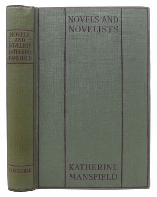 NOVELS And NOVELISTS. Katherine Mansfield.