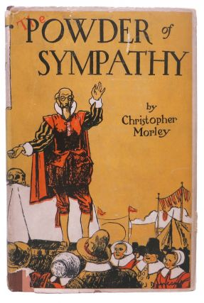 The POWDER Of SYMPATHY. Christopher Morley