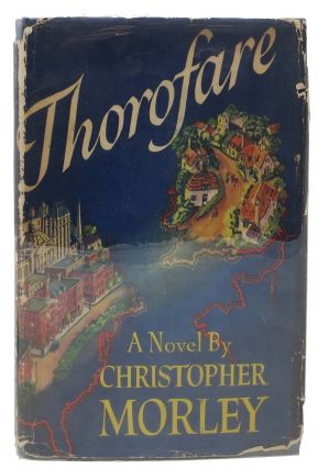 THOROFARE. Christopher Morley