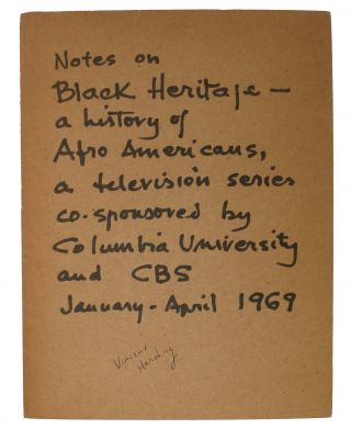 NOTES On: BLACK HERITAGE - A History of Afro Americans.; A Television Series Co-Sponsored by...