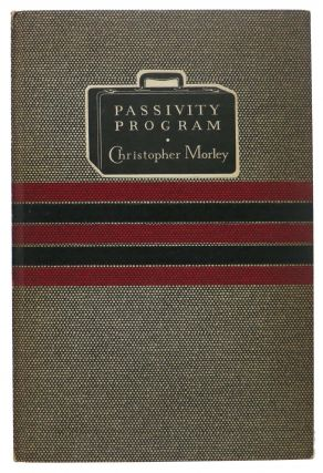 PASSIVITY PROGRAM. Christopher Morely, Ben - Introduction Abramson, 1890 - 1957