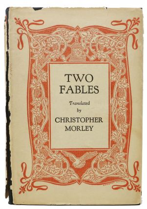TWO FABLES. Christopher - Morley, 1890 - 1957