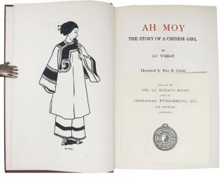 AH MOY. The Story of a Chinese Girl.