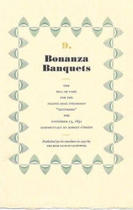 "9. BONANZA BANQUETS.; The Bill of Fare for the Pacific Mail Steamship ""Tennessee"" for November..."