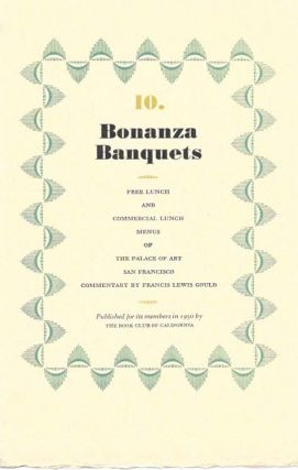 10. BONANZA BANQUETS.; Free Lunch and Commericial Lunch Menus of the Palace of Art San Francisco...