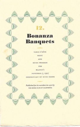 12. BONANZA BANQUETS.; Table D'Hôte Menu and Music Program for Blanco's November 7, 1907 -...