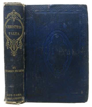 "CHRISTMAS BOOKS.; Containing ""A Christmas Carol"", ""The Chimes"", ""The Cricket on the Hearth"", ""The Battle of Life"", & ""The Haunted Man"" Charles Dickens, 1812 - 1870."