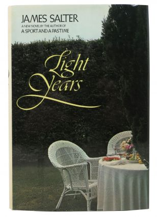 LIGHT YEARS. James Salter