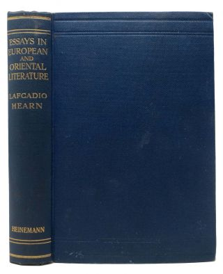 ESSAYS In EUROPEAN And ORIENTAL LITERATURE.; Arranged and Edited by Albert Mordell. Lafcadio ....
