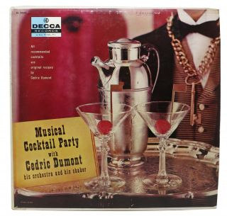 MUSICAL COCKTAIL PARTY With CEDRIC DUMONT, His ORCHESTRA And His SHAKER.; All Recommended...