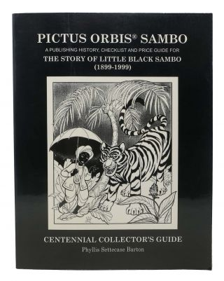 PICTUS ORBIS SAMBO. A Publishing History, Checklist and Price Guide for the Story of Little...