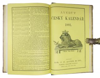AYER'S ALMANAC For 1881.; In English, German, Dutch, Norwegian, Swedish, French, Spanish, Portugese, and Bohemian.
