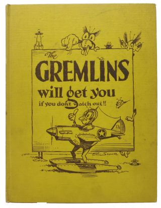 GEMLIN AMERICANUS. A Scrap Book Collection of Gremlins. Eric Sloane, 1905 - 1985.