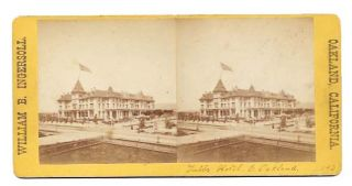TUBBS HOTEL. E. OAKLAND 153. Stereoview Photograph, William Booker - Photographer Ingersoll, b....