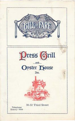 BILL OF FARE - PRESS GRILL ...And... OYSTER HOUSE Inc. Restaurant Menu - San Francisco