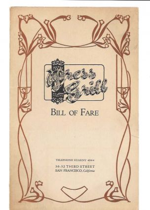 PRESS GRILL - BILL OF FARE. Restaurant Menu - San Francisco