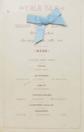 YALE '84 S SENIOR CLASS SUPPER Menu & Program. Monday, June 16th, 1884. Yale Ephemera / Dinner...