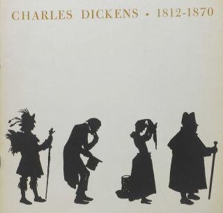 CHARLES DICKENS - 1812-1870.; An Exhibit of Books and Manuscripts from the VanderPoel Dickens...