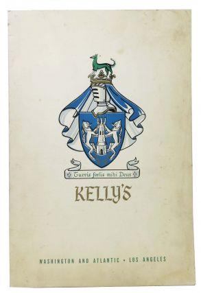 KELLY'S. TURRIS FORTIS MIHI DEUS.; Washington and Atlantic - Los Angeles. Restaurant Menu - Los...