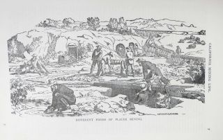 RECOLLECTIONS Of CALIFORNIA MINING LIFE.; Primitive Placers and First Important Discovery of Gold. The Pioneers of the Pioneers -- Their Fortune and Their Fate. Written for the Mining and Scientific Press.