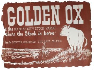 "The GOLDEN OX. RESTAURANT & COCKTAIL LOUNGE.; At The Kansas City Stock Yards ""Where the Steak is Born""."