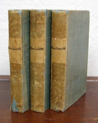 "KENILWORTH; A Romance. In Three Volumes. Walter Scott, "" ""Ivanhoe 'By the Author of ""Waverley, "" &c.'."