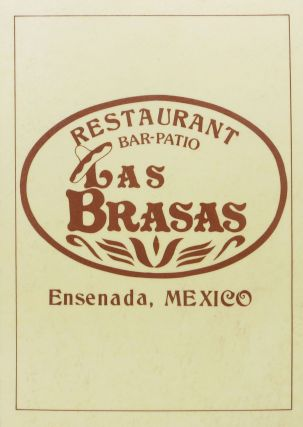 LAS BRASAS.; Restaurant Bar-Patio. Mexico Restaurant Menu - Ensenada