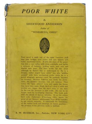 POOR WHITE. A Novel. Sherwood Anderson, 1876 - 1941