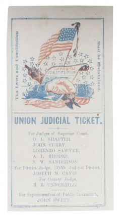 1863 CALIFORNIA UNION JUDICIAL TICKET. California History, Joseph M. Cavis, John Curry, A. L....