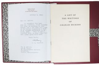 A LIST Of The WRITINGS Of CHARLES DICKENS. [accompanied by] TNs from Parrish to W[illiam] Miller.; Compiled from the Collection at Dormy House, Pine Vally, New Jersey. Exhibition at The LIBRARY COMPANY Of PHILADELPHIA February 17 to March 10, 1938.