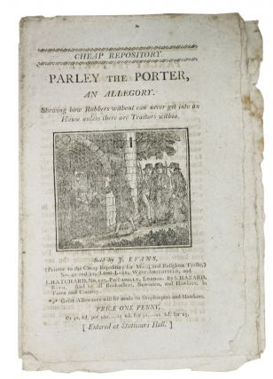 PARLEY The PORTER, An Allegory.; Shewing how Robbers without can never get into an House unless...