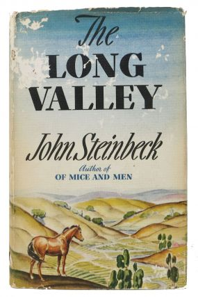The LONG VALLEY. John Steinbeck, 1902 - 1968