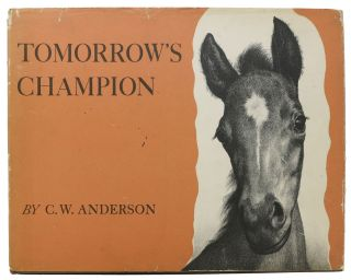 TOMORROW'S CHAMPION. C. W. Anderson
