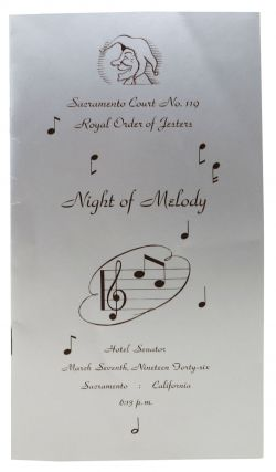 SACRAMENTO COURT NO. 119 ROYAL ORDER Of JUSTERS. NIGHT Of MELODY.; Hotel Senator - March...