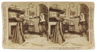 """Oh Jack! Jack! -- Not Killed, but Only Wounded!"" (5). Stereoview Photograph, Spanish..."