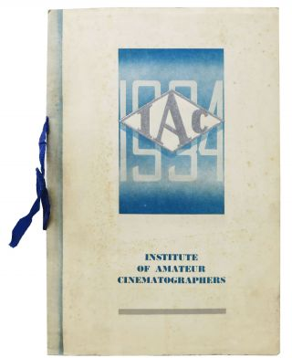 INSTITUTE Of AMATEUR CINEMATOGRAPHERS.; A Selection of Winning Films of the 1943 I.A.C Amateur...