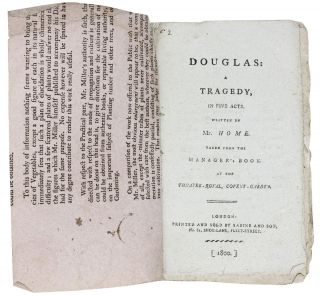DOUGLAS: A Tragedy, in Five Acts.; Written by Mr. Home. Taken from the Manager's Book. At the Theatre - Royal, Covent - Garden.