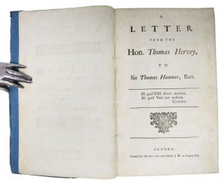 A LETTER From the HON. THOMAS HERVEY, To SIR THOMAS HANMER, BART.