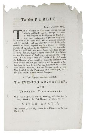 A NEW PAPER, Therefore, Entitled, The EVENING ADVERTISER, And UNIVERSAL CORRESPONDENT. Newspaper...