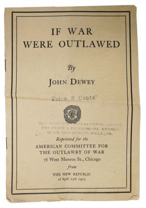 IF WAR WERE OUTLAWED.; Reprinted for the American Committee for the Outlawry of War .. from The...