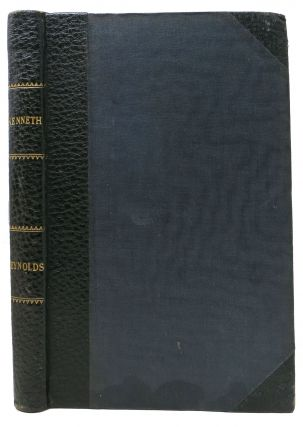 KENNETH: Romance of the Highlands. Part I [II]. George . . Gilbert Reynolds, Sir John -, illiam,...