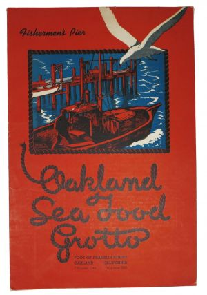 OAKLAND SEA FOOD GROTTO.; Fisherman's Pier. Restaurant Menu - Oakland