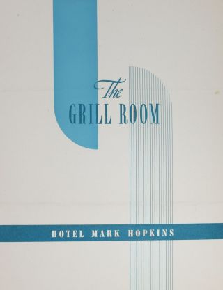 The GRILL ROOM - HOTEL MARK HOPKINS. Hotel Menu - San Francisco/Mark Hopkins