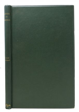 LETTERS From JOHN RUSKIN To ERNEST CHESNEAU. Edited by Thomas J. Wise. Thomas . - Wise, John ....