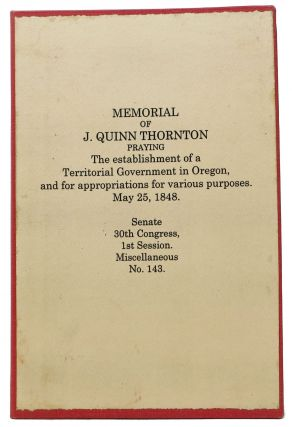 MEMORIAL Of J. QUINN THORNTON Praying The establishment of a Territorial Government in Oregon,...