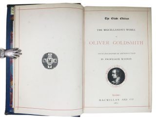 The MISCELLANEOUS WORKS Of OLIVER GOLDSMITH.; With Biographical Introduction By Professor Masson.